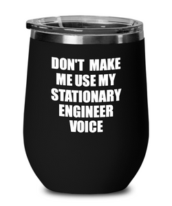 Funny Stationary Engineer Wine Glass Coworker Gift Gag Saying Voice Insulated Tumbler with Lid-Wine Glass