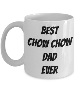 Chow Dad Mug Best Ever Funny Gift Idea for Novelty Gag Coffee Tea Cup-Coffee Mug