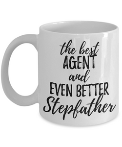 Agent Stepfather Funny Gift Idea for Stepdad Gag Inspiring Joke The Best And Even Better-Coffee Mug