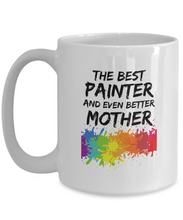 Load image into Gallery viewer, Painter Mom Mug Best Mother Funny Gift for Mama Novelty Gag Coffee Tea Cup-Coffee Mug