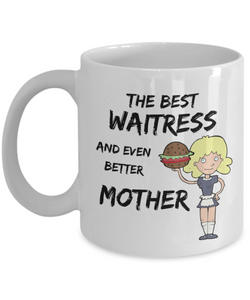 Cute Waitress Mom Coffee Mug Best Mother Funny Gift for Mama Novelty Gag Tea Cup-Coffee Mug