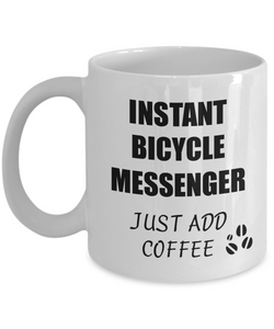 Bicycle Messenger Mug Instant Just Add Coffee Funny Gift Idea for Corworker Present Workplace Joke Office Tea Cup-Coffee Mug