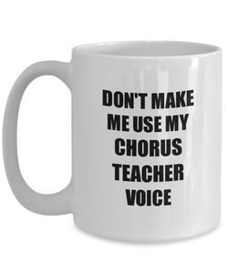 Chorus Teacher Mug Coworker Gift Idea Funny Gag For Job Coffee Tea Cup-Coffee Mug