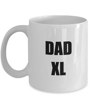 Load image into Gallery viewer, Dad Xl Mug Funny Gift Idea for Novelty Gag Coffee Tea Cup-Coffee Mug