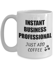 Load image into Gallery viewer, Business Professional Mug Instant Just Add Coffee Funny Gift Idea for Corworker Present Workplace Joke Office Tea Cup-Coffee Mug