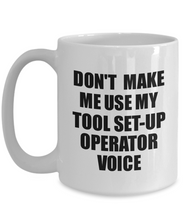 Load image into Gallery viewer, Tool Set-Up Operator Mug Coworker Gift Idea Funny Gag For Job Coffee Tea Cup Voice-Coffee Mug