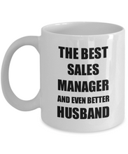 Load image into Gallery viewer, Sales Manager Husband Mug Funny Gift Idea for Lover Gag Inspiring Joke The Best And Even Better Coffee Tea Cup-Coffee Mug