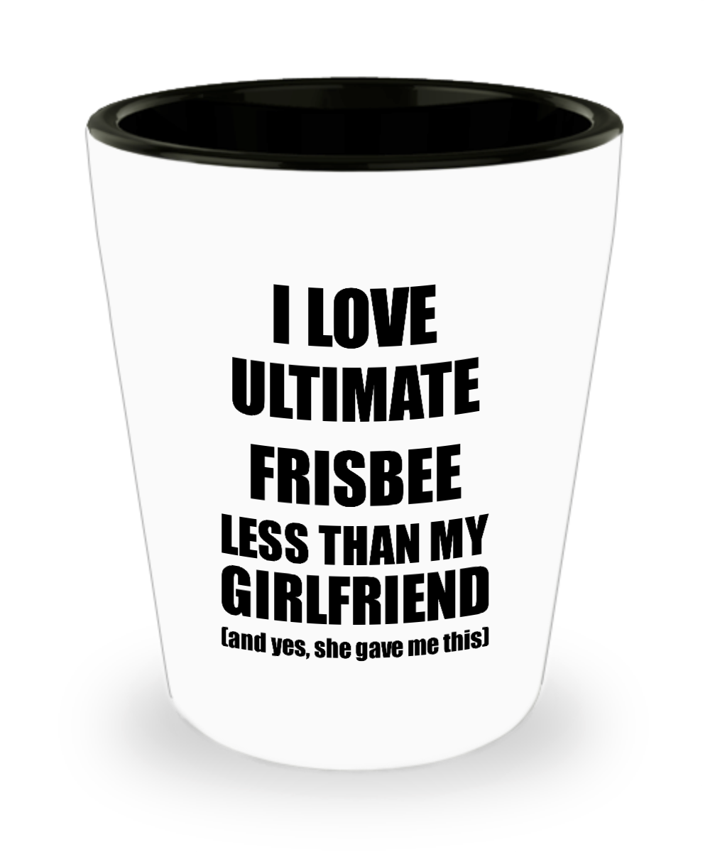 Ultimate Frisbee Boyfriend Shot Glass Funny Valentine Gift Idea For My Bf From Girlfriend I Love Liquor Lover Alcohol 1.5 oz Shotglass-Shot Glass