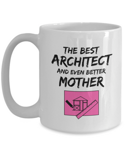 Architect Mom Mug Best Mother Funny Gift for Mama Novelty Gag Coffee Tea Cup Pink-Coffee Mug