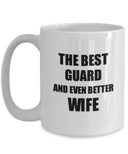 Load image into Gallery viewer, Guard Wife Mug Funny Gift Idea for Spouse Gag Inspiring Joke The Best And Even Better Coffee Tea Cup-Coffee Mug