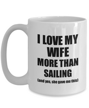 Load image into Gallery viewer, Sailing Husband Mug Funny Valentine Gift Idea For My Hubby Lover From Wife Coffee Tea Cup-Coffee Mug