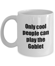 Load image into Gallery viewer, Goblet Player Mug Musician Funny Gift Idea Gag Coffee Tea Cup-Coffee Mug