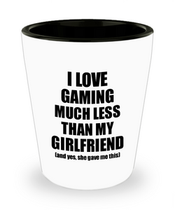Gaming Boyfriend Shot Glass Funny Valentine Gift Idea For My Bf From Girlfriend I Love Liquor Lover Alcohol 1.5 oz Shotglass-Shot Glass