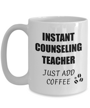 Load image into Gallery viewer, Counseling Teacher Mug Instant Just Add Coffee Funny Gift Idea for Corworker Present Workplace Joke Office Tea Cup-Coffee Mug