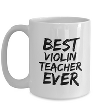 Load image into Gallery viewer, Violon Teacher Mug Best Ever Funny Gift Idea for Novelty Gag Coffee Tea Cup-[style]