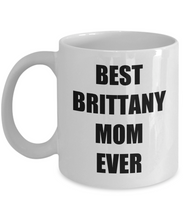 Load image into Gallery viewer, Brittany Mom Mug Spaniel Funny Gift Idea for Novelty Gag Coffee Tea Cup-Coffee Mug