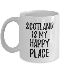 Scotland Is My Happy Place Mug Traveler Gift Idea Missing Home Souvenir Coffee Tea Cup-Coffee Mug