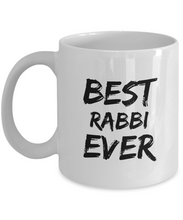 Load image into Gallery viewer, Rabbi Mug Best Ever Rabi Funny Gift for Coworkers Novelty Gag Coffee Tea Cup-Coffee Mug