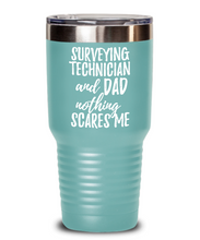 Load image into Gallery viewer, Funny Surveying Technician Dad Tumbler Gift Idea for Father Gag Joke Nothing Scares Me Coffee Tea Insulated Cup With Lid-Tumbler