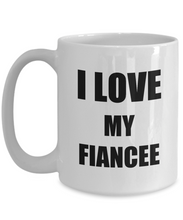 Load image into Gallery viewer, I Love My Fiancee Mug Funny Gift Idea Novelty Gag Coffee Tea Cup-Coffee Mug