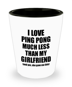 Ping Pong Boyfriend Shot Glass Funny Valentine Gift Idea For My Bf From Girlfriend I Love Liquor Lover Alcohol 1.5 oz Shotglass-Shot Glass