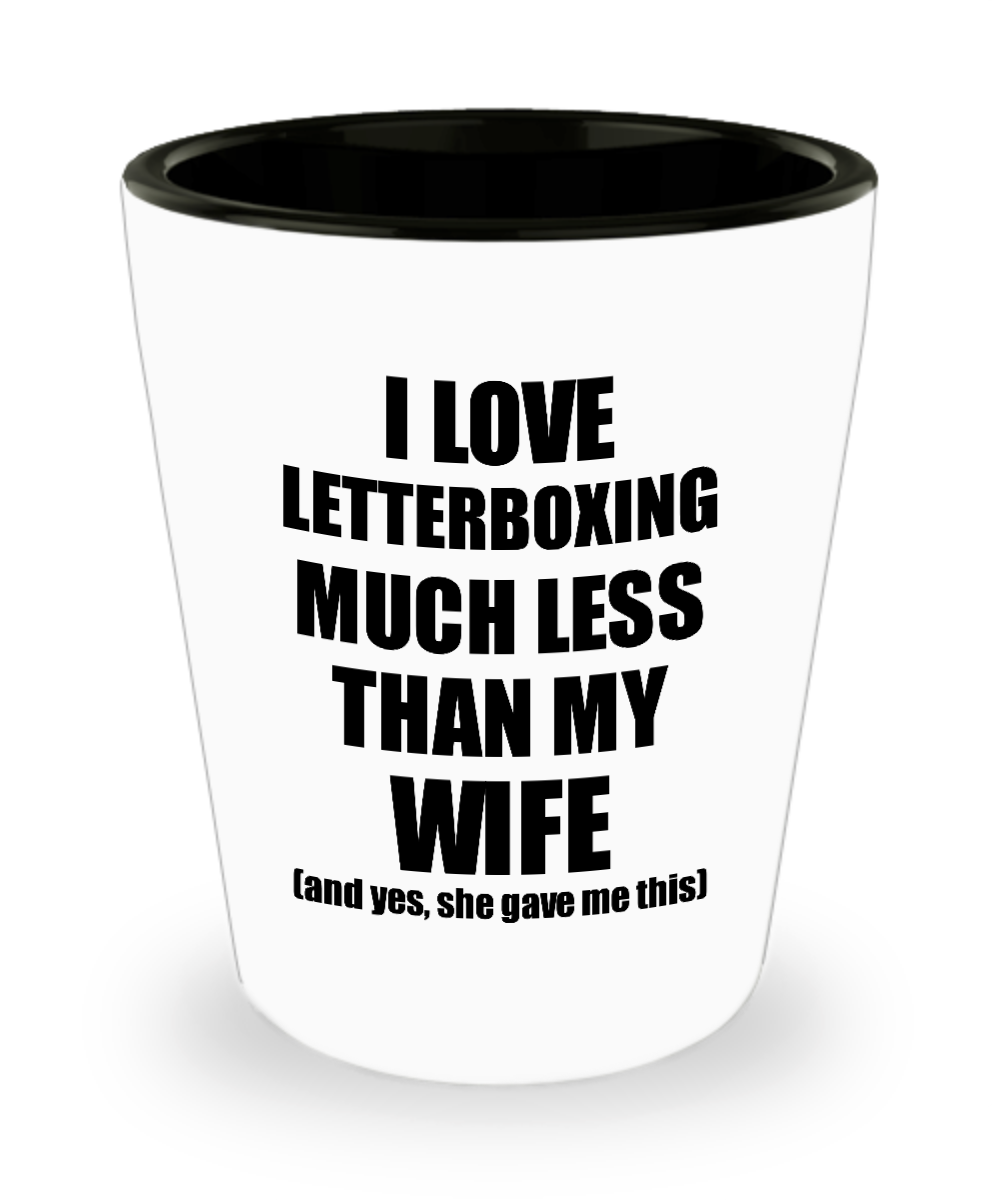 Letterboxing Husband Shot Glass Funny Valentine Gift Idea For My Hubby From Wife I Love Liquor Lover Alcohol 1.5 oz Shotglass-Shot Glass