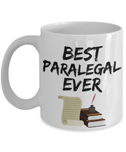 Load image into Gallery viewer, Paralegal Mug - Best Paralegal Ever - Funny Gift for Para legal-Coffee Mug