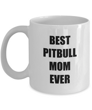 Load image into Gallery viewer, Best Pitbull Mom Ever Mug Funny Gift Idea for Novelty Gag Coffee Tea Cup-[style]