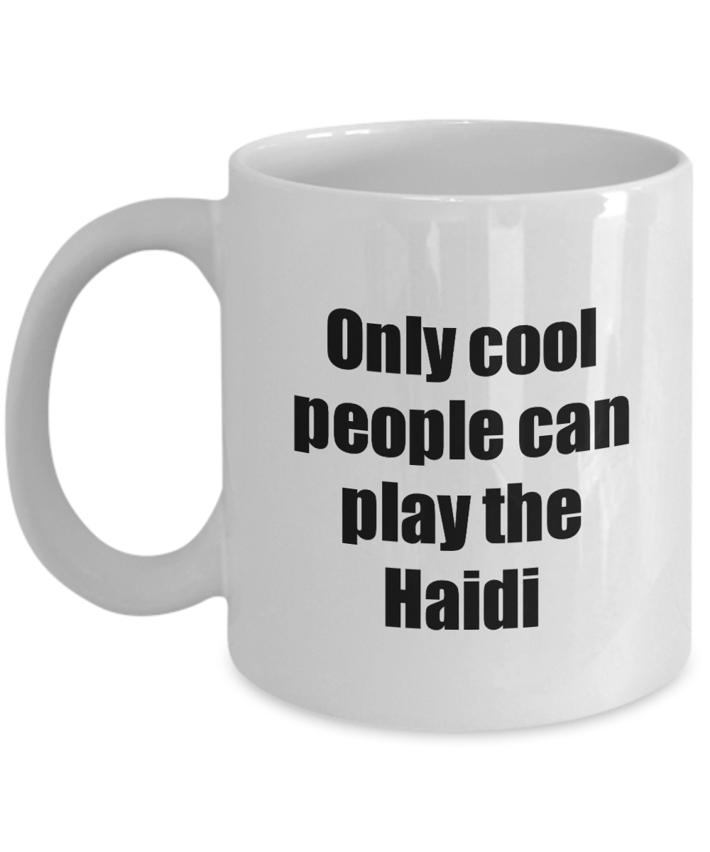 Haidi Player Mug Musician Funny Gift Idea Gag Coffee Tea Cup-Coffee Mug