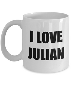 I Love Julian Mug Funny Gift Idea Novelty Gag Coffee Tea Cup-[style]