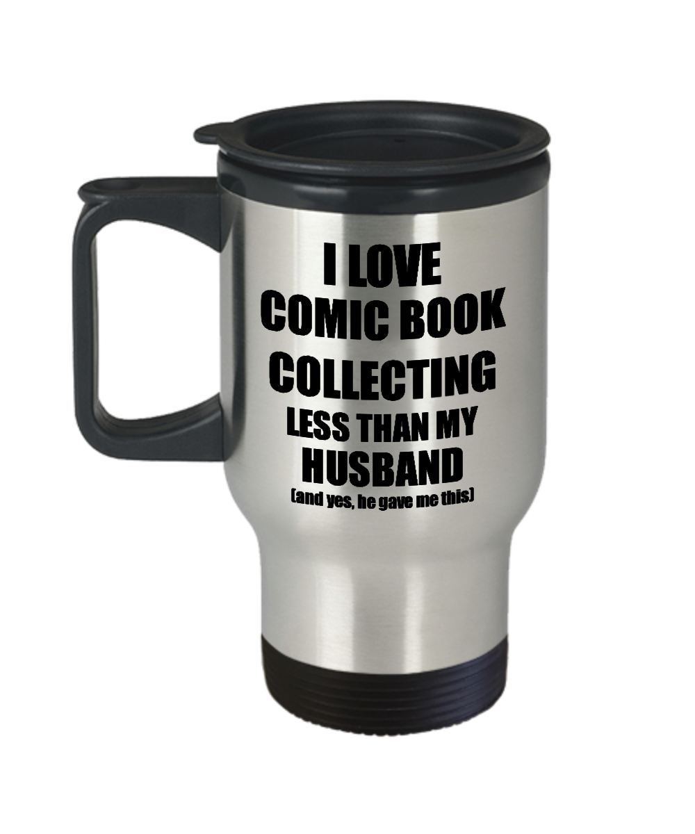 Comic Book Collecting Wife Travel Mug Funny Valentine Gift Idea For My Spouse From Husband I Love Coffee Tea 14 oz Insulated Lid Commuter-Travel Mug