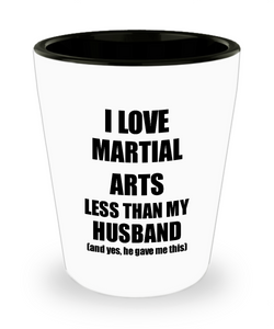 Martial Arts Wife Shot Glass Funny Valentine Gift Idea For My Spouse From Husband I Love Liquor Lover Alcohol 1.5 oz Shotglass-Shot Glass