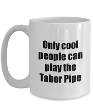 Load image into Gallery viewer, Tabor Pipe Player Mug Musician Funny Gift Idea Gag Coffee Tea Cup-Coffee Mug