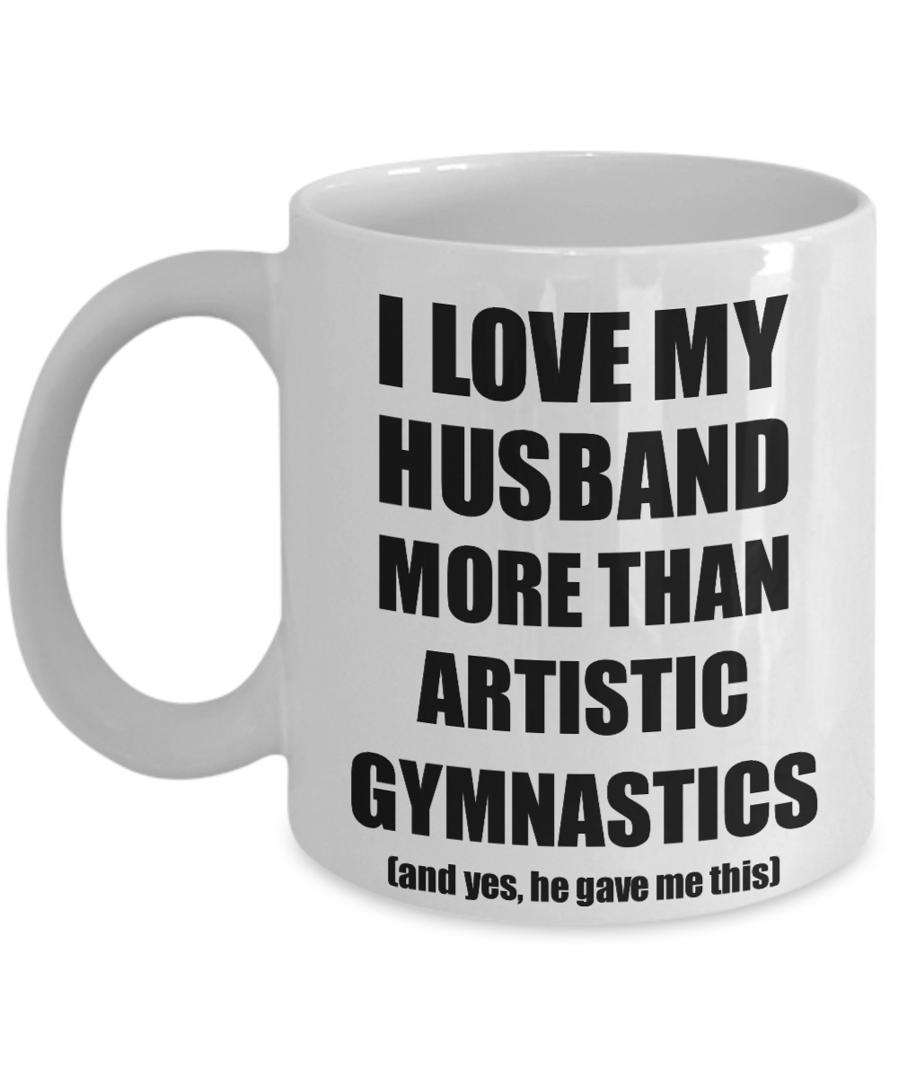 Artistic Gymnastics Wife Mug Funny Valentine Gift Idea For My Spouse Lover From Husband Coffee Tea Cup-Coffee Mug