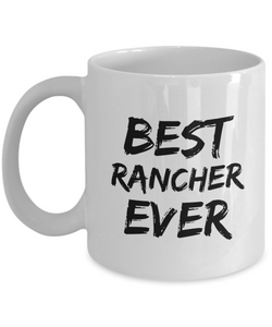 Rancher Mug Ranch Owner Best Ever Funny Gift for Coworkers Novelty Gag Coffee Tea Cup-Coffee Mug