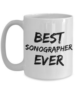 Sonographer Mug Sono Grapher Best Ever Funny Gift for Coworkers Novelty Gag Coffee Tea Cup-Coffee Mug