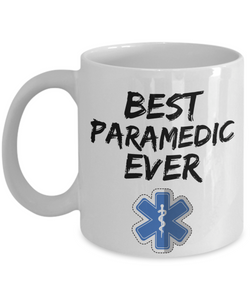 Paramedic Mug - Best Paramedic Ever - Funny Gift for Paramedical-Coffee Mug