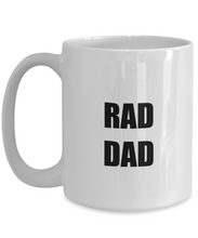 Load image into Gallery viewer, Rad Dad Mug Funny Gift Idea for Novelty Gag Coffee Tea Cup-[style]