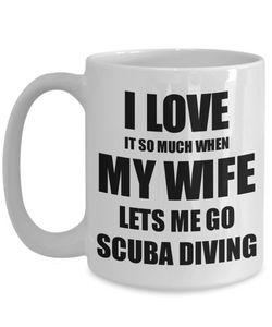 Scuba Diving Mug Funny Gift Idea For Husband I Love It When My Wife Lets Me Novelty Gag Sport Lover Joke Coffee Tea Cup-Coffee Mug