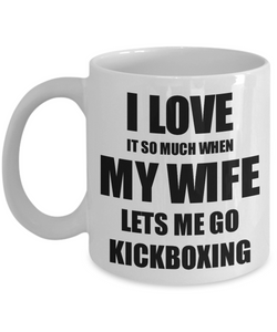 Kickboxing Mug Funny Gift Idea For Husband I Love It When My Wife Lets Me Novelty Gag Sport Lover Joke Coffee Tea Cup-Coffee Mug