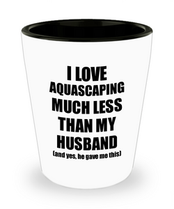 Aquascaping Wife Shot Glass Funny Valentine Gift Idea For My Spouse From Husband I Love Liquor Lover Alcohol 1.5 oz Shotglass-Shot Glass