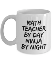 Load image into Gallery viewer, Math Teacher By Day Ninja By Night Mug Funny Gift Idea for Novelty Gag Coffee Tea Cup-[style]