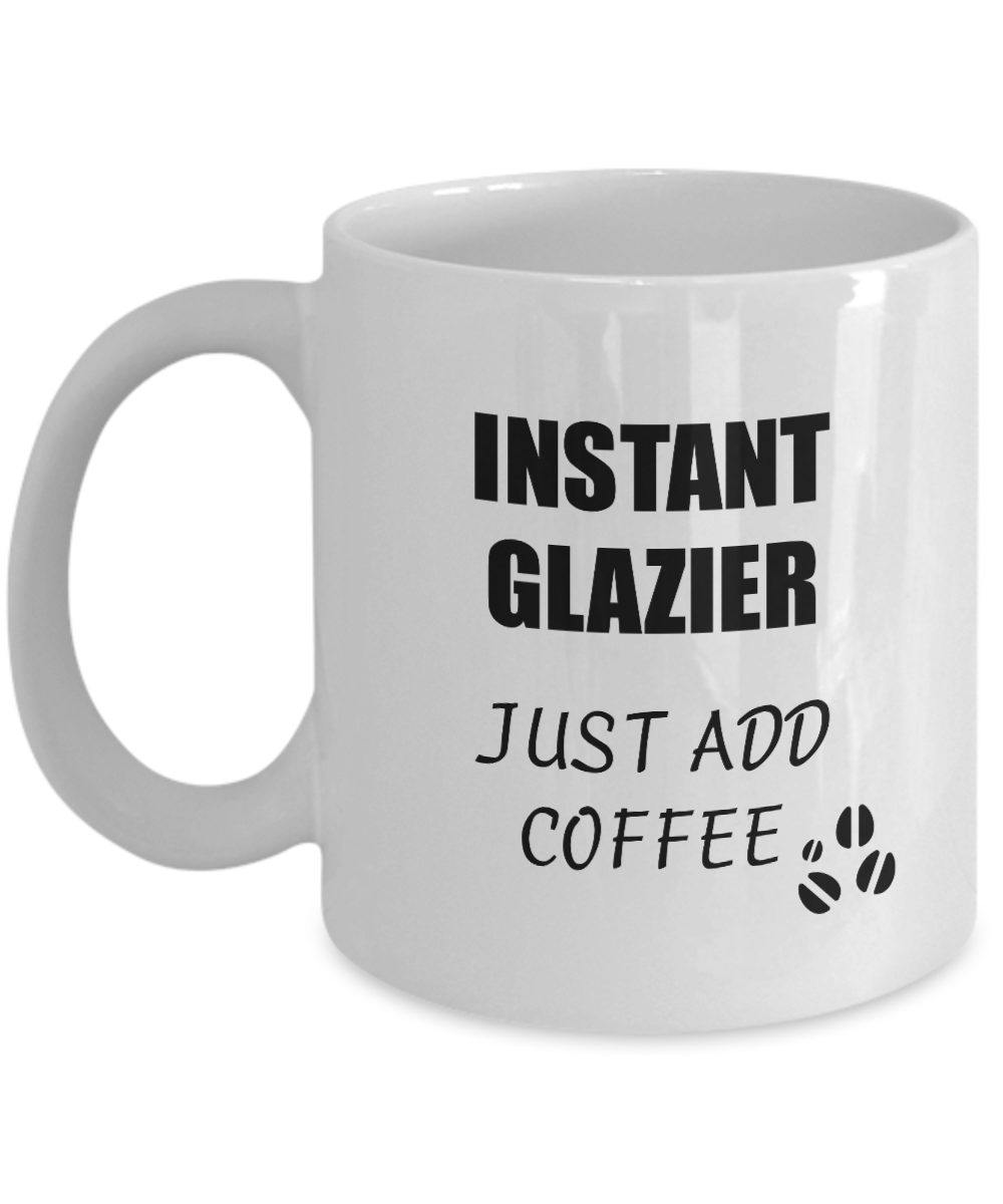 Glazier Mug Instant Just Add Coffee Funny Gift Idea for Corworker Present Workplace Joke Office Tea Cup-Coffee Mug