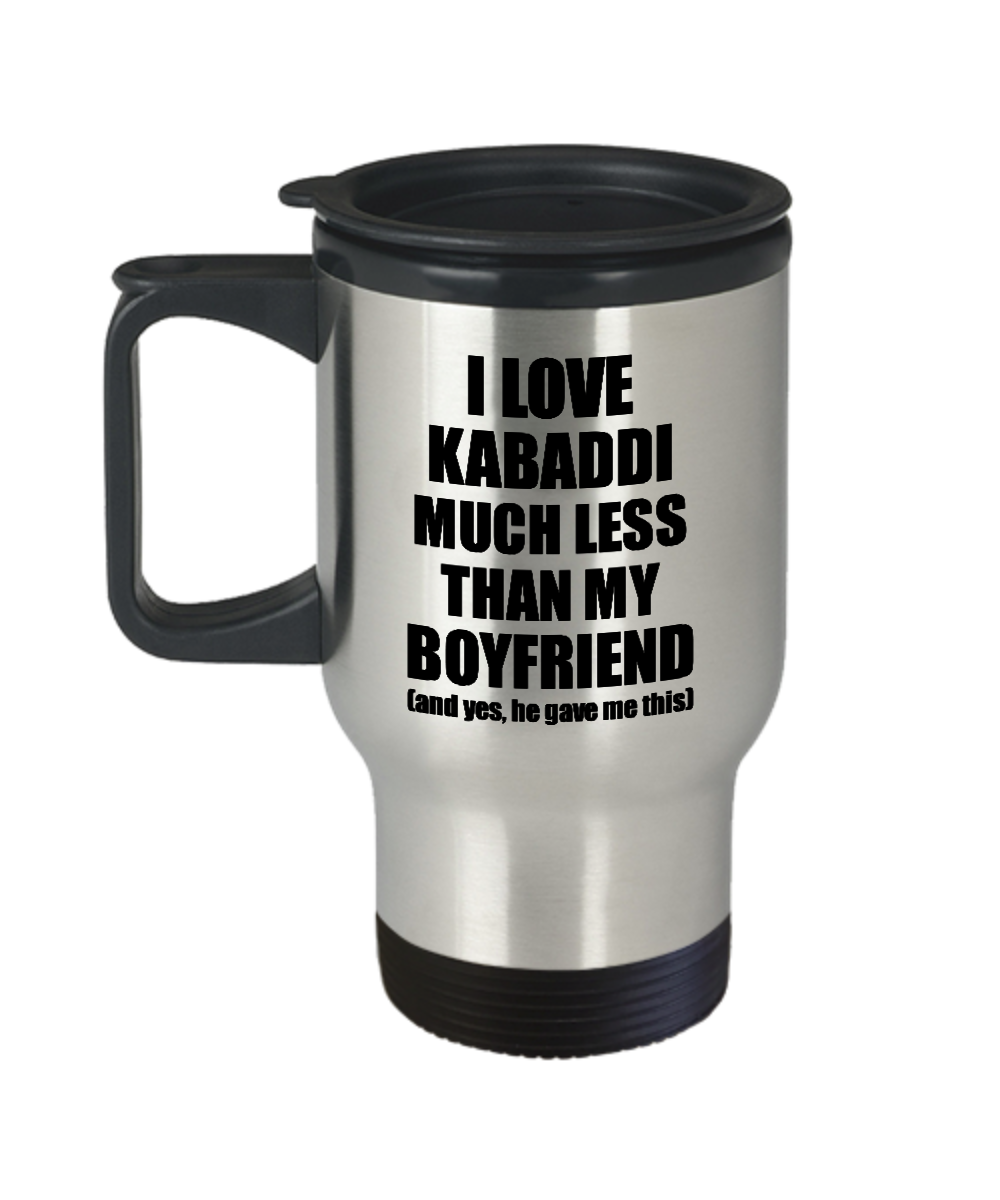 Kabaddi Girlfriend Travel Mug Funny Valentine Gift Idea For My Gf From Boyfriend I Love Coffee Tea 14 oz Insulated Lid Commuter-Travel Mug