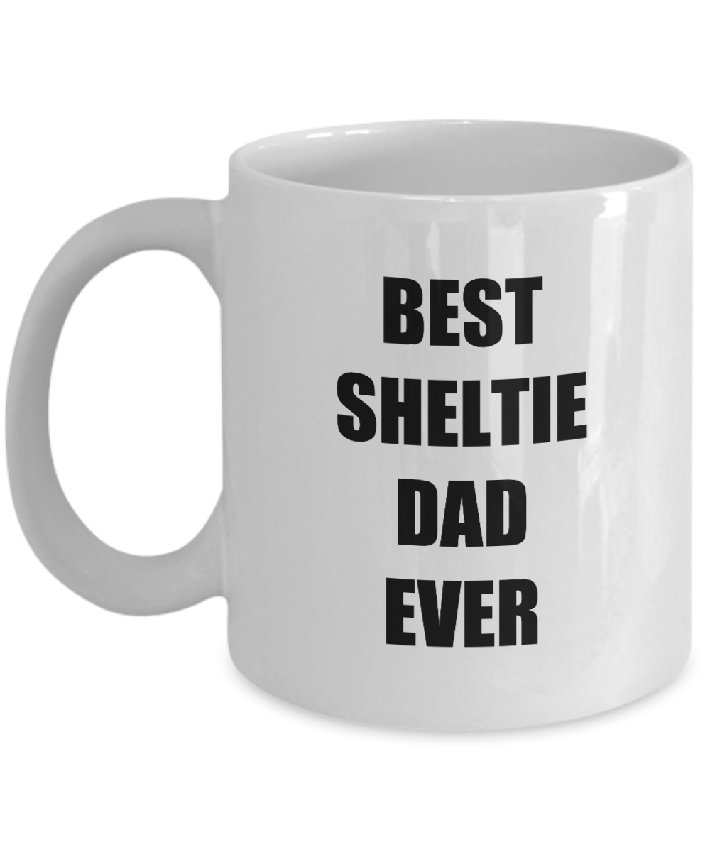 Sheltie Dad Mug Dog Lover Funny Gift Idea for Novelty Gag Coffee Tea Cup-Coffee Mug