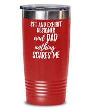 Load image into Gallery viewer, Funny Set and Exhibit Designer Dad Tumbler Gift Idea for Father Gag Joke Nothing Scares Me Coffee Tea Insulated Cup With Lid-Tumbler