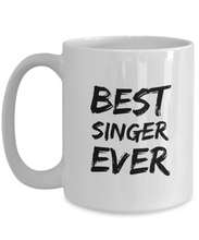 Load image into Gallery viewer, Singer Mug Best Sing Lover Ever Funny Gift for Coworkers Novelty Gag Coffee Tea Cup-Coffee Mug