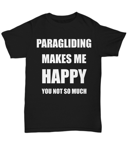 Paragliding T-Shirt Lover Fan Funny Gift for Gag Unisex Tee-Shirt / Hoodie