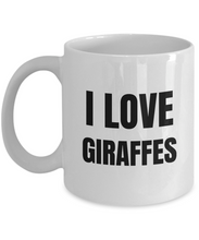 Load image into Gallery viewer, I Love Giraffes Mug Funny Gift Idea Novelty Gag Coffee Tea Cup-Coffee Mug