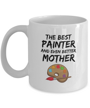 Load image into Gallery viewer, Funny Painter Mom Mug Best Mother Coffee Cup-Coffee Mug
